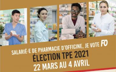 Elections TPE : votez FO Pharmacie en 2021
