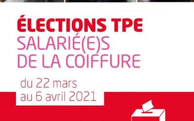 Elections TPE, salarié(e)s de la Coiffure, du 22 mars au 6 avril, mon vote, c'est ma FOrce