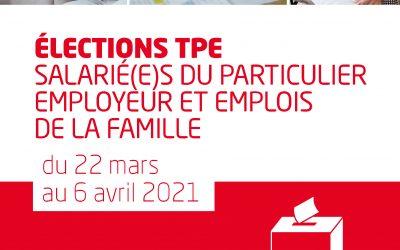 Elections TPE, Salarié(e)s du particulier employeur et emplois de la famille, du 22 mars au 6 avril, mon vote, c'est ma FOrce
